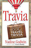 Travia:The Ultimate Book of Travel Trivia