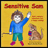 Sensitive Sam, a children's book is a real-life story of challenges and successes related to one special boy with Sensory Processing Disorder.  Sensitive Sam is joyfully endorsed by both Dr. Lucy Jane Miller and Carol Kranowitz.