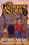 The Gathering Storm by Robert Jordan & Brandon Sanderson