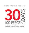 30 Days at 100 Percent Book - Take Your Power Back 30 Days at a Time