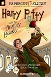 Harry Potty and the Deathly Boring