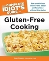 The Complete Idiot's Guide® to Gluten-Free Cooking