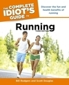 The Complete Idiot's Guide® to Running, Third Edition