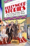 Hollywood Stories: Short Entertaining Anecdotes About the Stars and Legends of the Movies!