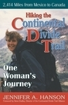 Hiking the Continental Divide Trail: One Woman's Journey by Jennifer A. Hanson
