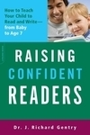 "4 Reasons to Teach Your Baby to Read, based on the book ""Raising Confident Readers,"" by Dr. J. Richard Gentry"