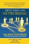 Switched-On Networking Book by Dr. Jerry Teplitz, Donna Fisher and Norma Eckroate