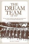 The Dream Team of 1947 – Book by Arno P. Niemand
