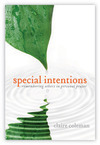 Special Intentions: Remembering Others in Personal Prayer