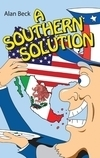 """A Southern Solution"" by Alan Beck"