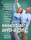NEW 'BABY BOOMER BIBLE' REVEALS SECRETS FOR STAYING HEALTHY, YOUNG, VIBRANT…AND OUT OF THE NURSING HOME!