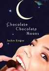 Chocolate Chocolate Moons, a funny futuristic mystery
