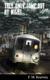CHILLING NEW NOVEL TAKES READERS ON A HELL RIDE THROUGH NEW YORK CITY'S SUBWAY SYSTEM