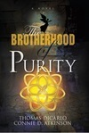 New Thriller: The Brotherhood of Purity, by Thomas DiCarlo and Connie D. Atkinson