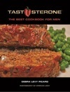 TASTOSTERONE: The Best Cookbook for Men