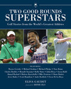 50 Top Athletes Talk Golf in New Book (Perfect for Dad, Too!)