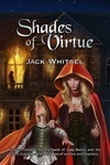 Shades of Virtue by Jack Whitsel