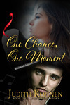 One Chance, One Moment, by Judith Kohnen
