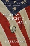 Shadow Knight's Mate by Jay Brandon
