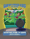 Savvy Cyber Kids at Home: Adventures Beyond the Screen