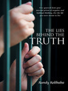 """The Lies Behind the Truth"" by Randy Kolibaba"