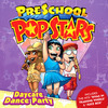 Daycare Dance Party by Preschool Popstars
