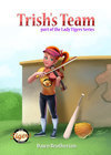 Trish's Team by Dawn Brotherton