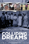Movie Review – Colliding Dreams – Several Views But One Fact