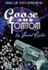 Goose And Tomtom
