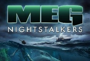 MEG 5: Nightstalkers by New York Times bestselling author Steve Alten, Feature Film in production