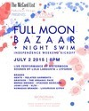 Full Moon Bazaar + Night Swim Review - The Fourth of July Weekend Kickoff