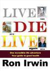 Book Review:  Live, Die, Live Again