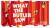 "Joe Orton's Hilarious ""What The Butler Saw"" on Stage at The Mark Taper Forum"