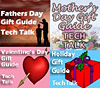 Tech Talk Gift Guides