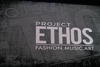 Project Ethos: An Evening of Fashion, Art, and Music