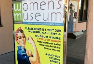 Woman's Museum of California Review - Perserving The Past Inspiring the Future