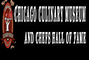 Chicago Culinary Museum And Chefs Hall Of Fame Gala Preview - Fundraiser is Coming
