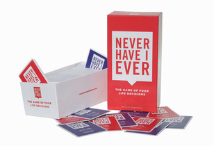 Never Have I Ever ® – The Game of Poor Life Decisions™