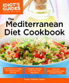 The Idiot's Guide to The Mediterranean Diet Cookbook Review – Gluten Free, Vegetarian but Much More