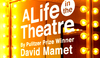 A Life in the Theatre Review – Captivating, Poignant and Humorous