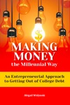 Abigail Widynski Shares How to Make Money the Millennial Way