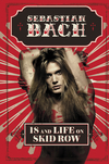 18 and Life on Skid Row - Book Signing with Sebastian Bach