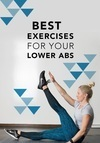 Define your Abs with these 7 Awesome Lower Abs Workouts