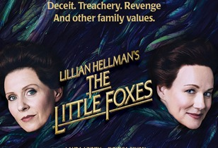 THE LITTLE FOXES Review - An Inspiring Classic