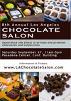 The 8th Annual Los Angeles Chocolate Salon - September 27th, 2014 - the Original Artisan and Premium Chocolate event