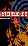 Hitchcocked - Cocked and loaded