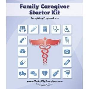 Family Caregiver Starter Kit