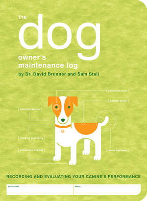 The Dog Owner's Maitenance Log