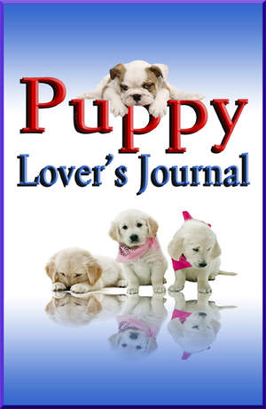 Puppy Lover's Journal