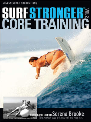 Surf Stronger Core Training DVD